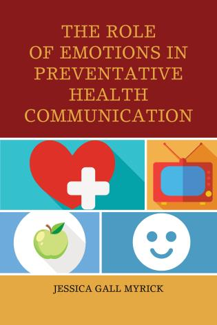 Cover image for the book The Role of Emotions in Preventative Health Communication
