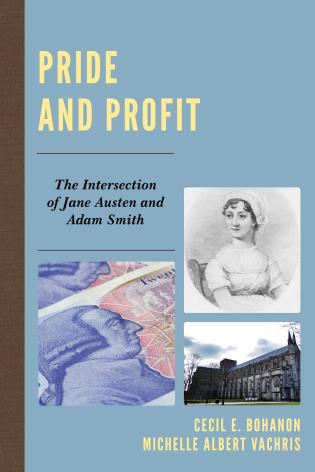 Cover image for the book Pride and Profit: The Intersection of Jane Austen and Adam Smith