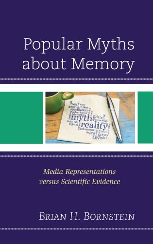 Cover image for the book Popular Myths about Memory: Media Representations versus Scientific Evidence