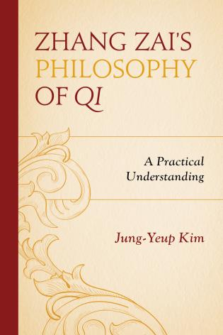 Cover image for the book Zhang Zai's Philosophy of Qi: A Practical Understanding