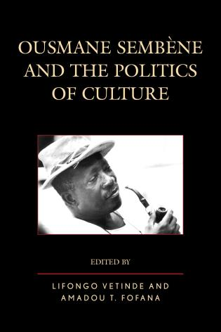 Cover image for the book Ousmane Sembene and the Politics of Culture