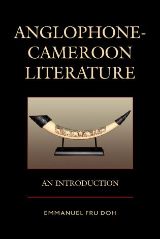 Cover image for the book Anglophone-Cameroon Literature: An Introduction