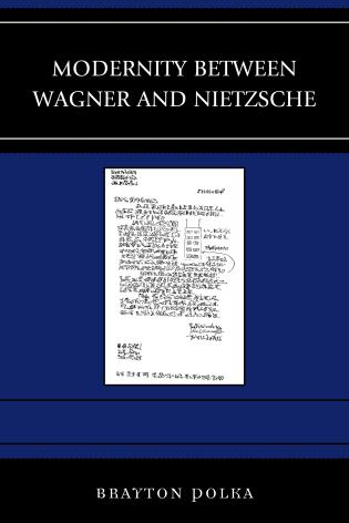 Cover image for the book Modernity between Wagner and Nietzsche