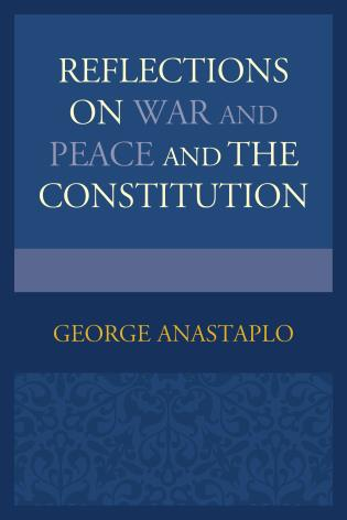 Cover image for the book Reflections on War and Peace and the Constitution