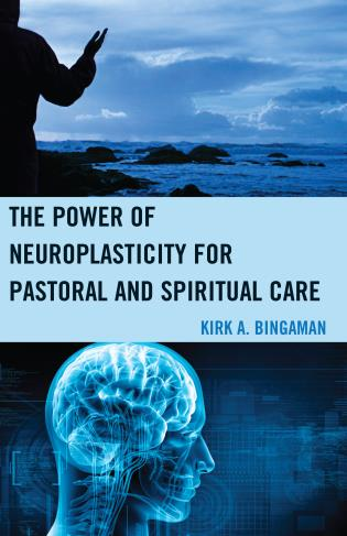 Cover image for the book The Power of Neuroplasticity for Pastoral and Spiritual Care