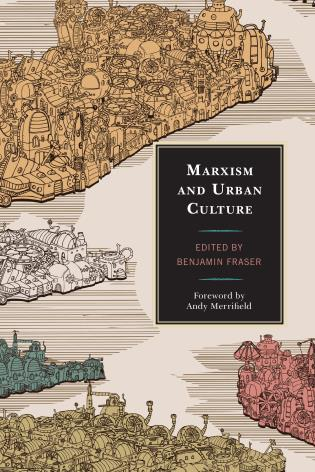 Cover image for the book Marxism and Urban Culture
