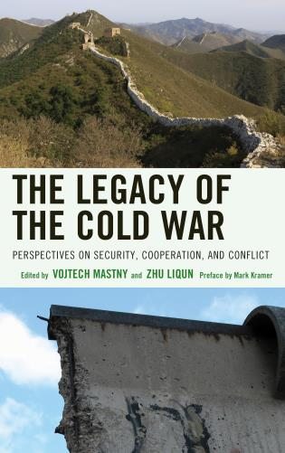 Cover image for the book The Legacy of the Cold War: Perspectives on Security, Cooperation, and Conflict