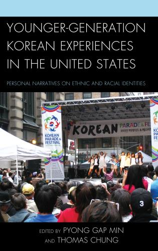 Cover image for the book Younger-Generation Korean Experiences in the United States: Personal Narratives on Ethnic and Racial Identities