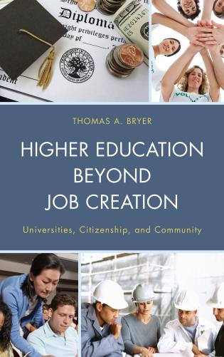 Cover image for the book Higher Education beyond Job Creation: Universities, Citizenship, and Community
