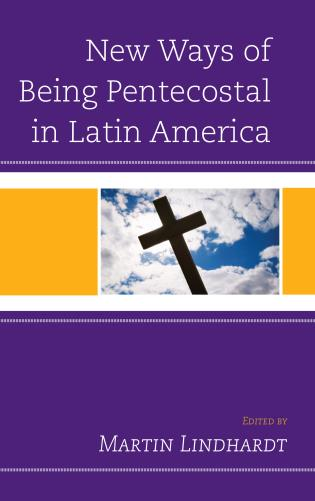 Cover image for the book New Ways of Being Pentecostal in Latin America