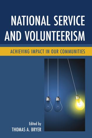 Cover image for the book National Service and Volunteerism: Achieving Impact in Our Communities
