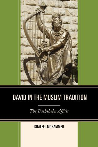 Cover image for the book David in the Muslim Tradition: The Bathsheba Affair