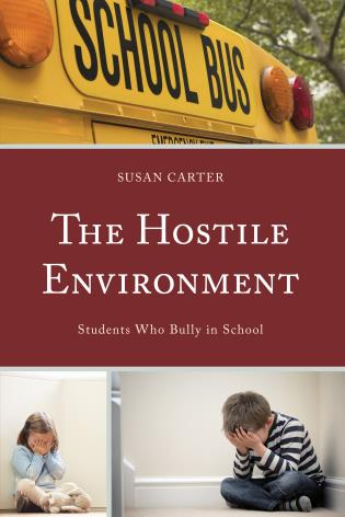 Cover image for the book The Hostile Environment: Students Who Bully in School