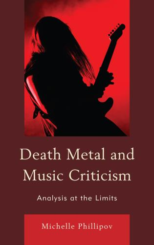 Cover image for the book Death Metal and Music Criticism: Analysis at the Limits