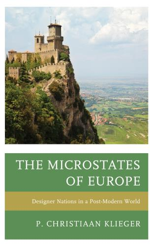 Cover image for the book The Microstates of Europe: Designer Nations in a Post-Modern World