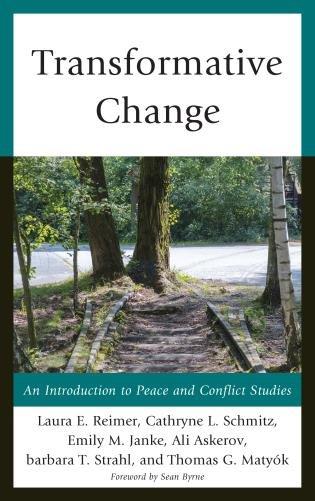 Cover image for the book Transformative Change: An Introduction to Peace and Conflict Studies