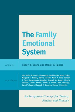 Cover image for the book The Family Emotional System: An Integrative Concept for Theory, Science, and Practice