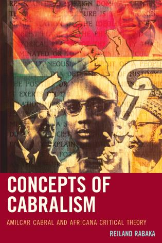 Cover image for the book Concepts of Cabralism: Amilcar Cabral and Africana Critical Theory