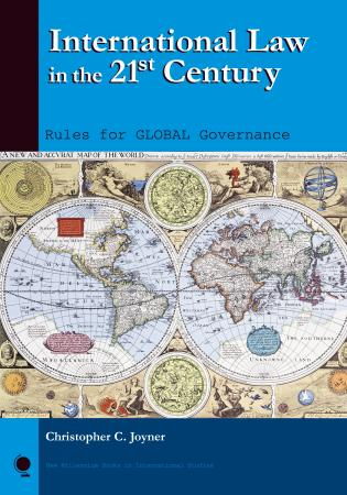 International Law in the 21st Century: Rules for Global