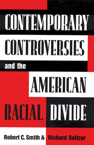 Cover image for the book Contemporary Controversies and the American Racial Divide