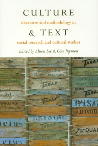 Cover image for the book Culture & Text: Discourse and Methodology in Social Research and Cultural Studies