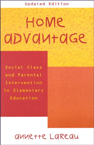 Cover image for the book Home Advantage: Social Class and Parental Intervention in Elementary Education