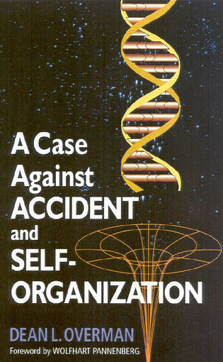 Cover image for the book A Case Against Accident and Self-Organization