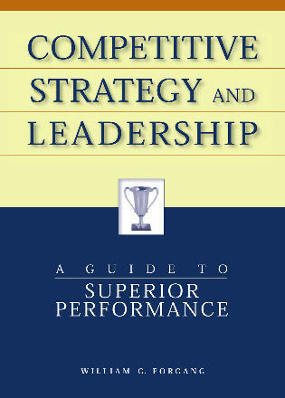 Cover image for the book Competitive Strategy and Leadership: A Guide to Superior Performance