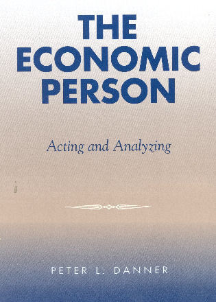Cover image for the book The Economic Person: Acting and Analyzing