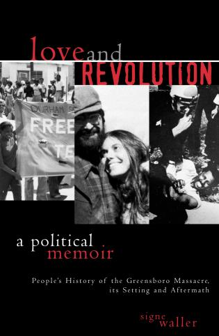 Cover image for the book Love and Revolution: A Political Memoir