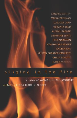 Cover image for the book Singing in the Fire: Stories of Women in Philosophy