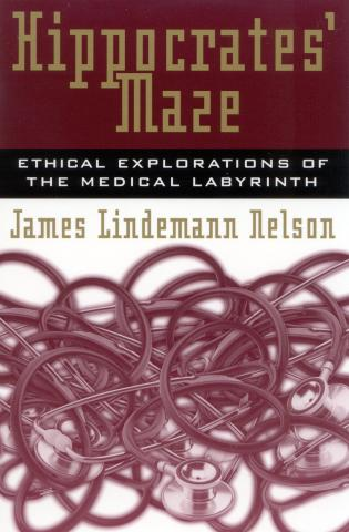 Cover image for the book Hippocrates' Maze: Ethical Explorations of the Medical Labyrinth