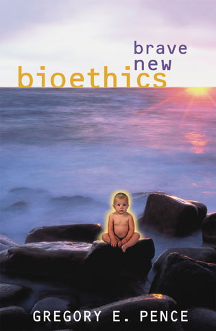Cover image for the book Brave New Bioethics