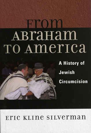 Cover image for the book From Abraham to America: A History of Jewish Circumcision