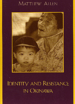 Cover image for the book Identity and Resistance in Okinawa
