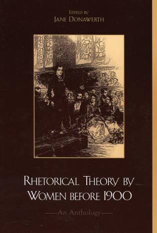 Cover image for the book Rhetorical Theory by Women before 1900: An Anthology