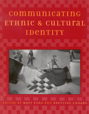 Cover image for the book Communicating Ethnic and Cultural Identity