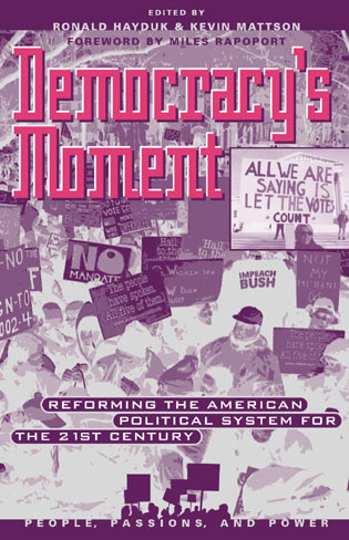 Cover image for the book Democracy's Moment: Reforming the American Political System for the 21st Century