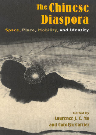 Cover image for the book The Chinese Diaspora: Space, Place, Mobility, and Identity