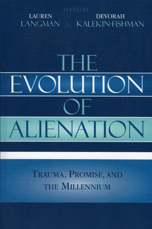 Cover image for the book The Evolution of Alienation: Trauma, Promise, and the Millennium