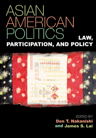 Cover image for the book Asian American Politics: Law, Participation, and Policy