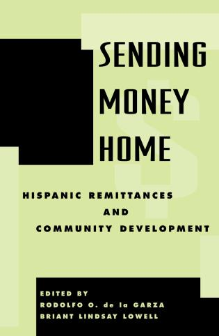 Cover image for the book Sending Money Home: Hispanic Remittances and Community Development