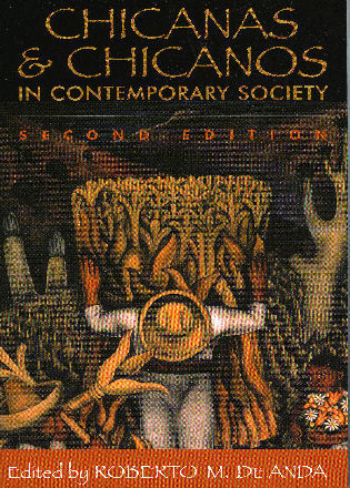 Cover image for the book Chicanas and Chicanos in Contemporary Society, Second Edition