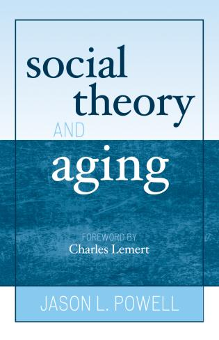 Cover image for the book Social Theory and Aging