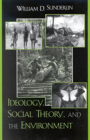 Cover image for the book Ideology, Social Theory, and the Environment
