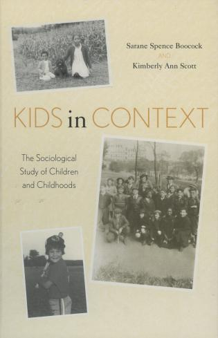 Cover image for the book Kids in Context: The Sociological Study of Children and Childhoods