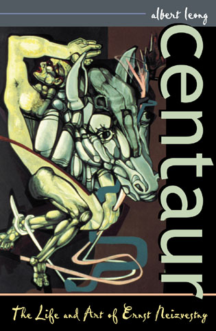Cover image for the book Centaur: The Life and Art of Ernst Neizvestny