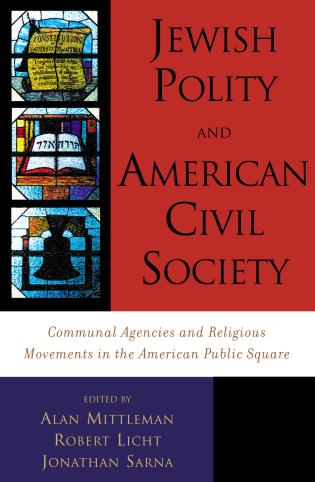 Cover image for the book Jewish Polity and American Civil Society: Communal Agencies and Religious Movements in the American Public Square