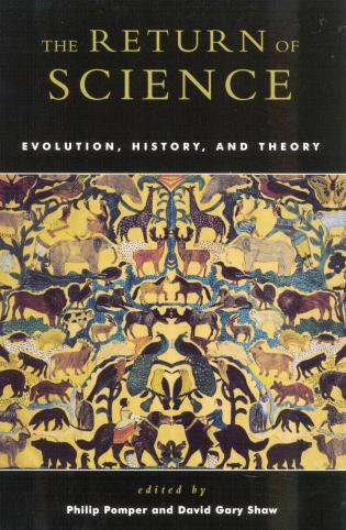 Cover image for the book The Return of Science: Evolution, History, and Theory