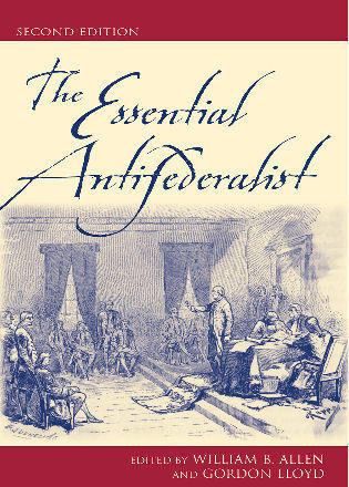 Cover image for the book The Essential Antifederalist, Second Edition